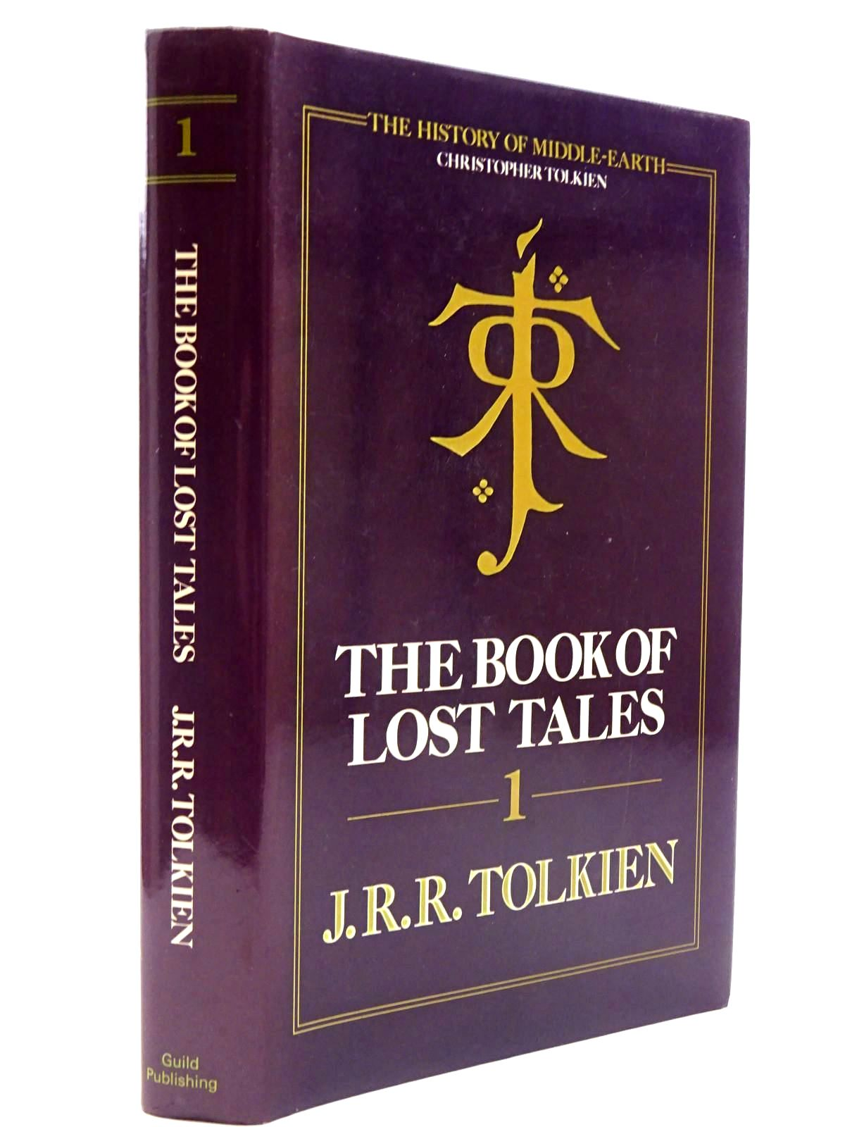 Photo of THE BOOK OF LOST TALES PART 1 written by Tolkien, J.R.R. published by Guild Publishing (STOCK CODE: 2130511)  for sale by Stella & Rose's Books
