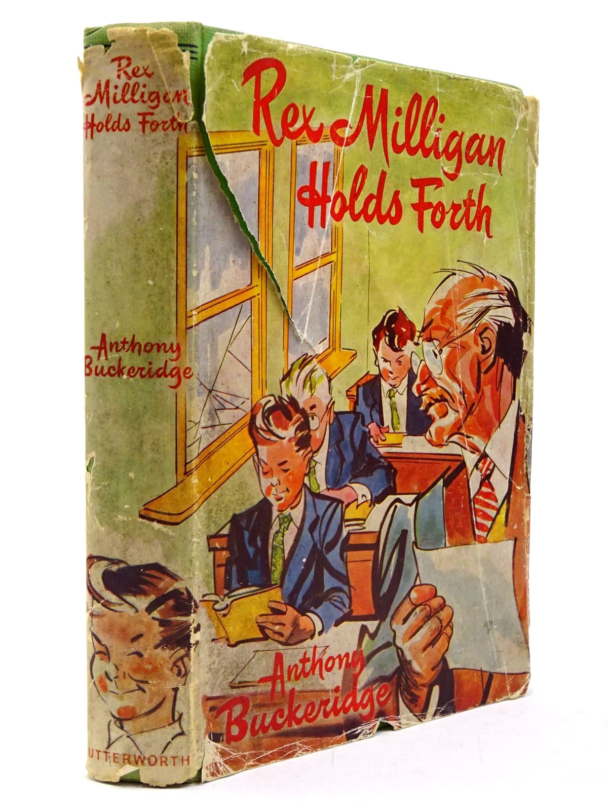 Photo of REX MILLIGAN HOLDS FORTH written by Buckeridge, Anthony illustrated by Mazure,  published by Lutterworth Press (STOCK CODE: 2130537)  for sale by Stella & Rose's Books