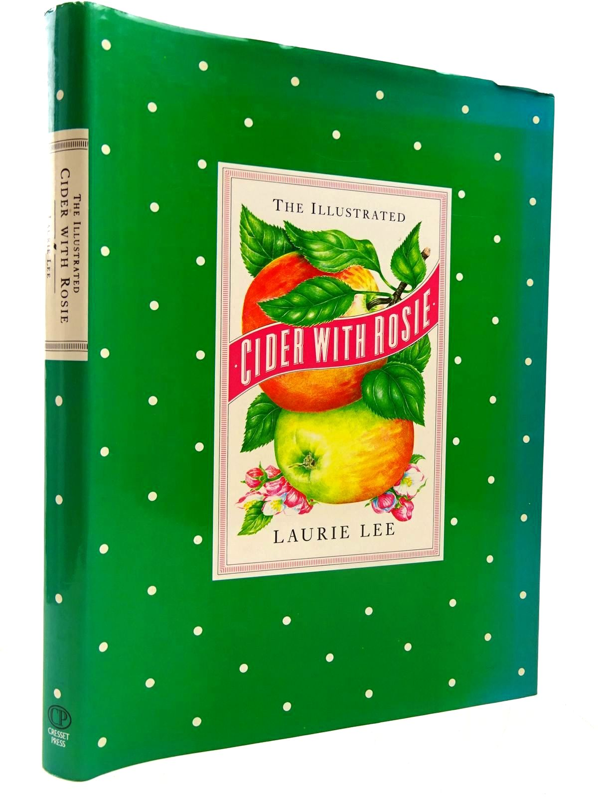 Photo of THE ILLUSTRATED CIDER WITH ROSIE written by Lee, Laurie published by The Cresset Press (STOCK CODE: 2130576)  for sale by Stella & Rose's Books