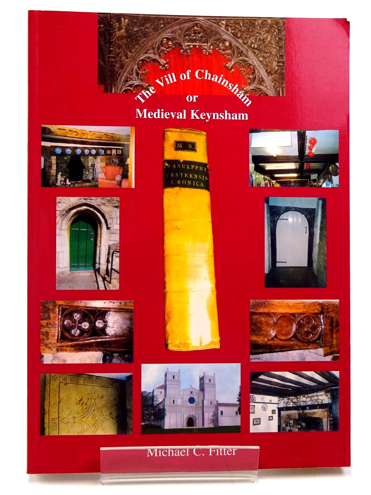 Photo of THE VILL OF CHAINSHAM OR MEDIEVAL KEYNSHAM written by Fitter, Michael C. published by The Ammonite Press (STOCK CODE: 2130621)  for sale by Stella & Rose's Books
