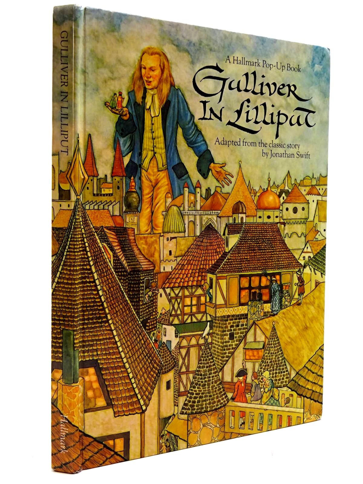 Photo of GULLIVER IN LILLIPUT written by Swift, Jonathan<br />Cunningham, Edward illustrated by Hague, Michael published by Hallmark Children's Editions (STOCK CODE: 2130622)  for sale by Stella & Rose's Books