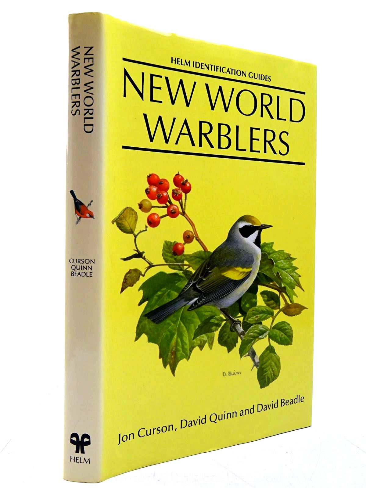 Photo of NEW WORLD WARBLERS (HELM IDENTIFICATION GUIDES) written by Curson, Jon illustrated by Quinn, David<br />Beadle, David published by Christopher Helm (STOCK CODE: 2130644)  for sale by Stella & Rose's Books