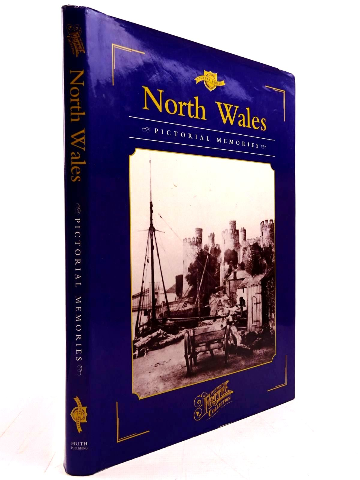Photo of NORTH WALES PICTORIAL MEMORIES written by Livingston, Helen published by Frith Publishing (STOCK CODE: 2130723)  for sale by Stella & Rose's Books