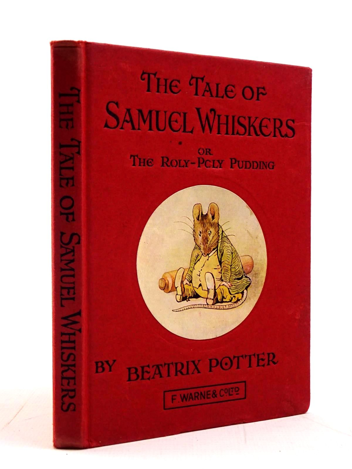 Photo of THE TALE OF SAMUEL WHISKERS OR THE ROLY-POLY PUDDING written by Potter, Beatrix illustrated by Potter, Beatrix published by Frederick Warne & Co Ltd. (STOCK CODE: 2130767)  for sale by Stella & Rose's Books