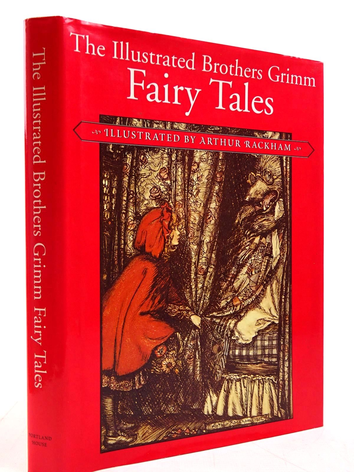 Photo of THE ILLUSTRATED BROTHERS GRIMM FAIRY TALES written by Grimm, Brothers illustrated by Rackham, Arthur published by Portland House (STOCK CODE: 2130775)  for sale by Stella & Rose's Books