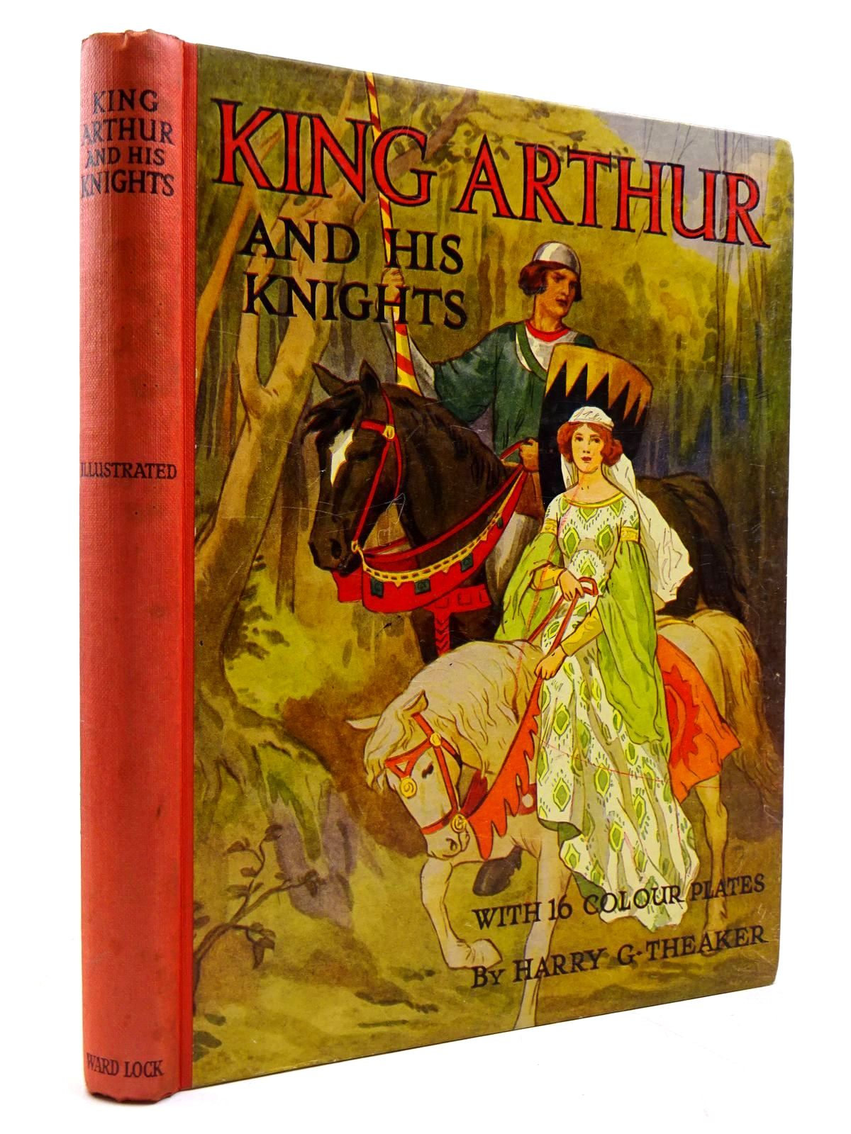 Photo of KING ARTHUR AND HIS KNIGHTS written by Winder, Blanche illustrated by Theaker, Harry G. published by Ward, Lock & Co. Limited (STOCK CODE: 2130803)  for sale by Stella & Rose's Books
