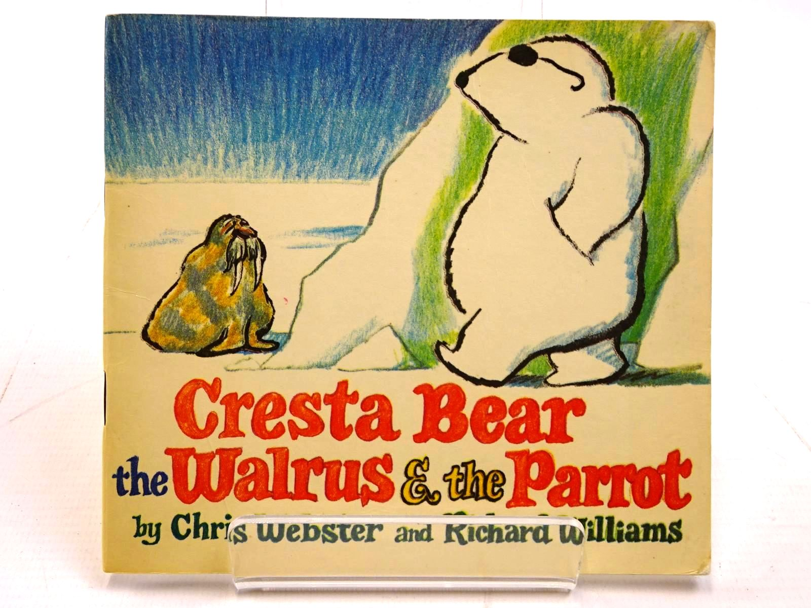 Photo of CRESTA BEAR THE WALRUS & THE PARROT written by Webster, Chris<br />Williams, Richard published by Fabbri & Partners Ltd. (STOCK CODE: 2130887)  for sale by Stella & Rose's Books