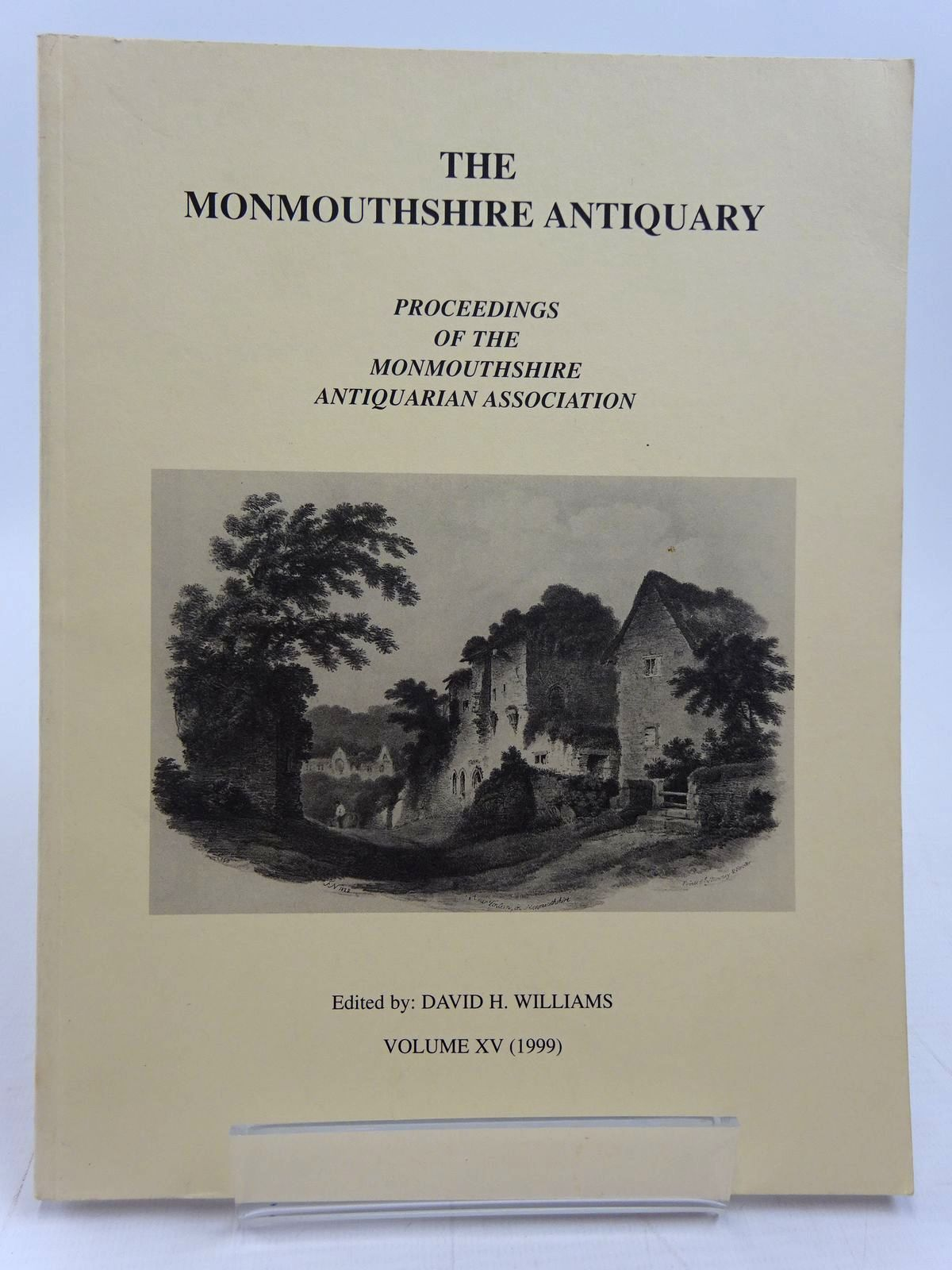 Photo of THE MONMOUTHSHIRE ANTIQUARY VOLUME XV written by Williams, David H. published by Monmouthshire Antiquarian Association (STOCK CODE: 2130956)  for sale by Stella & Rose's Books