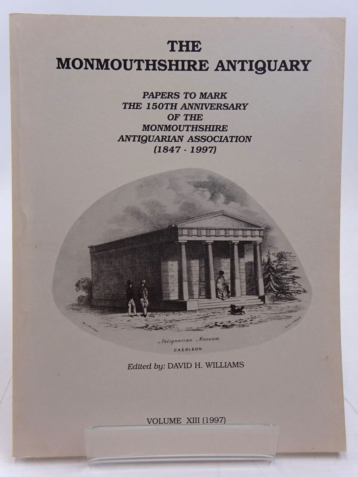 Photo of THE MONMOUTHSHIRE ANTIQUARY VOLUME XIII written by Williams, David H. published by Monmouthshire Antiquarian Association (STOCK CODE: 2130977)  for sale by Stella & Rose's Books