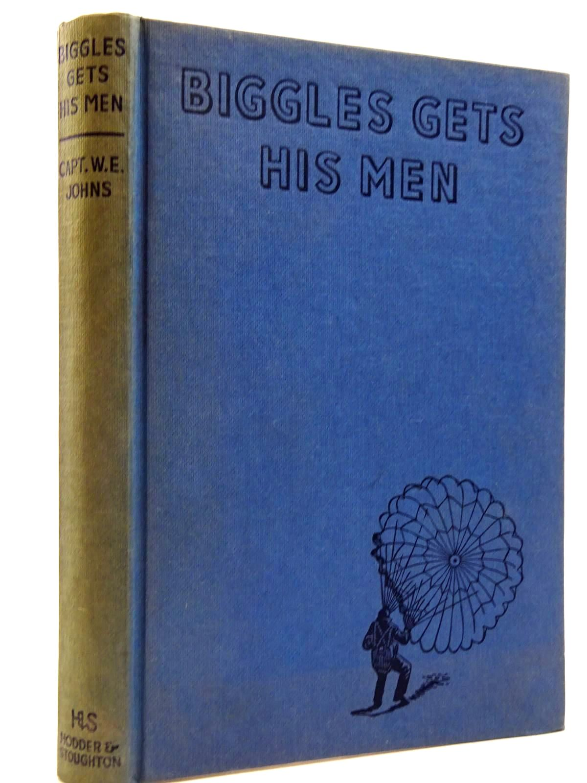 Photo of BIGGLES GETS HIS MEN written by Johns, W.E. illustrated by Stead,  published by Hodder & Stoughton (STOCK CODE: 2130984)  for sale by Stella & Rose's Books