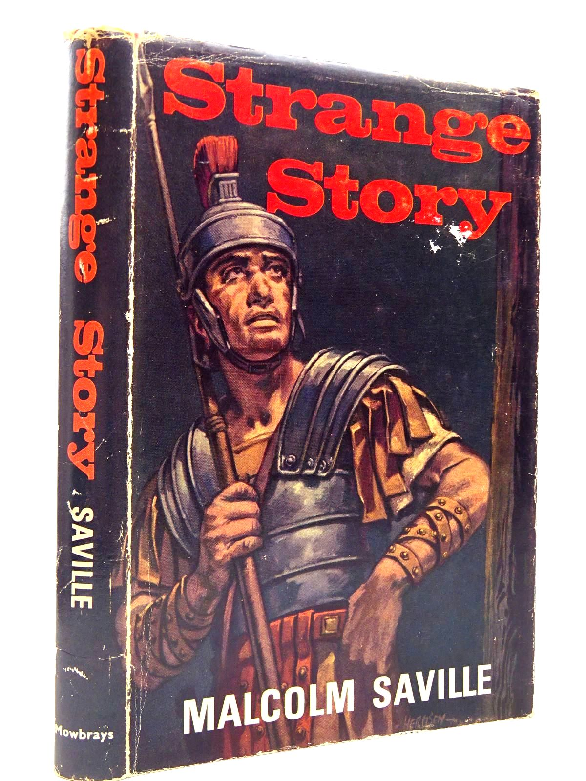 Photo of STRANGE STORY written by Saville, Malcolm published by A.R.Mowbray & Co. Ltd (STOCK CODE: 2131015)  for sale by Stella & Rose's Books