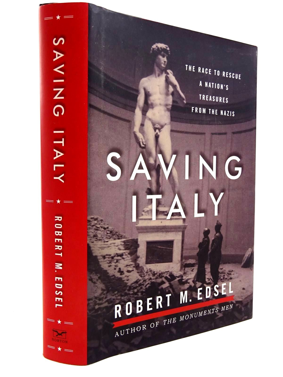 Photo of SAVING ITALY THE RACE TO RESCUE A NATION'S TREASURES FROM THE NAZIS written by Edsel, Robert M. published by W.W. Norton & Company Inc. (STOCK CODE: 2131027)  for sale by Stella & Rose's Books