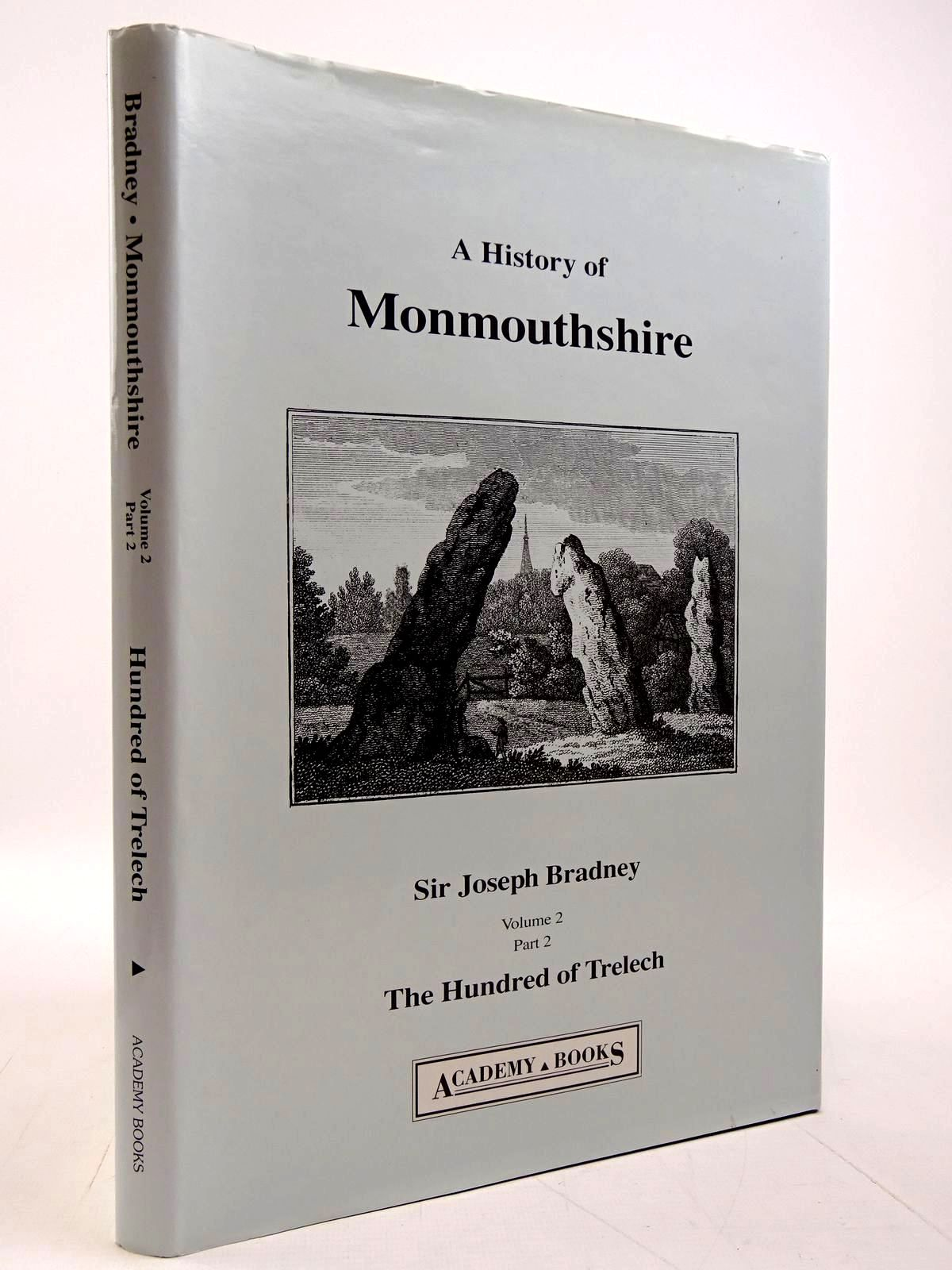 Photo of A HISTORY OF MONMOUTHSHIRE THE HUNDRED OF TRELECH written by Bradney, Joseph published by Academy Books (STOCK CODE: 2131089)  for sale by Stella & Rose's Books