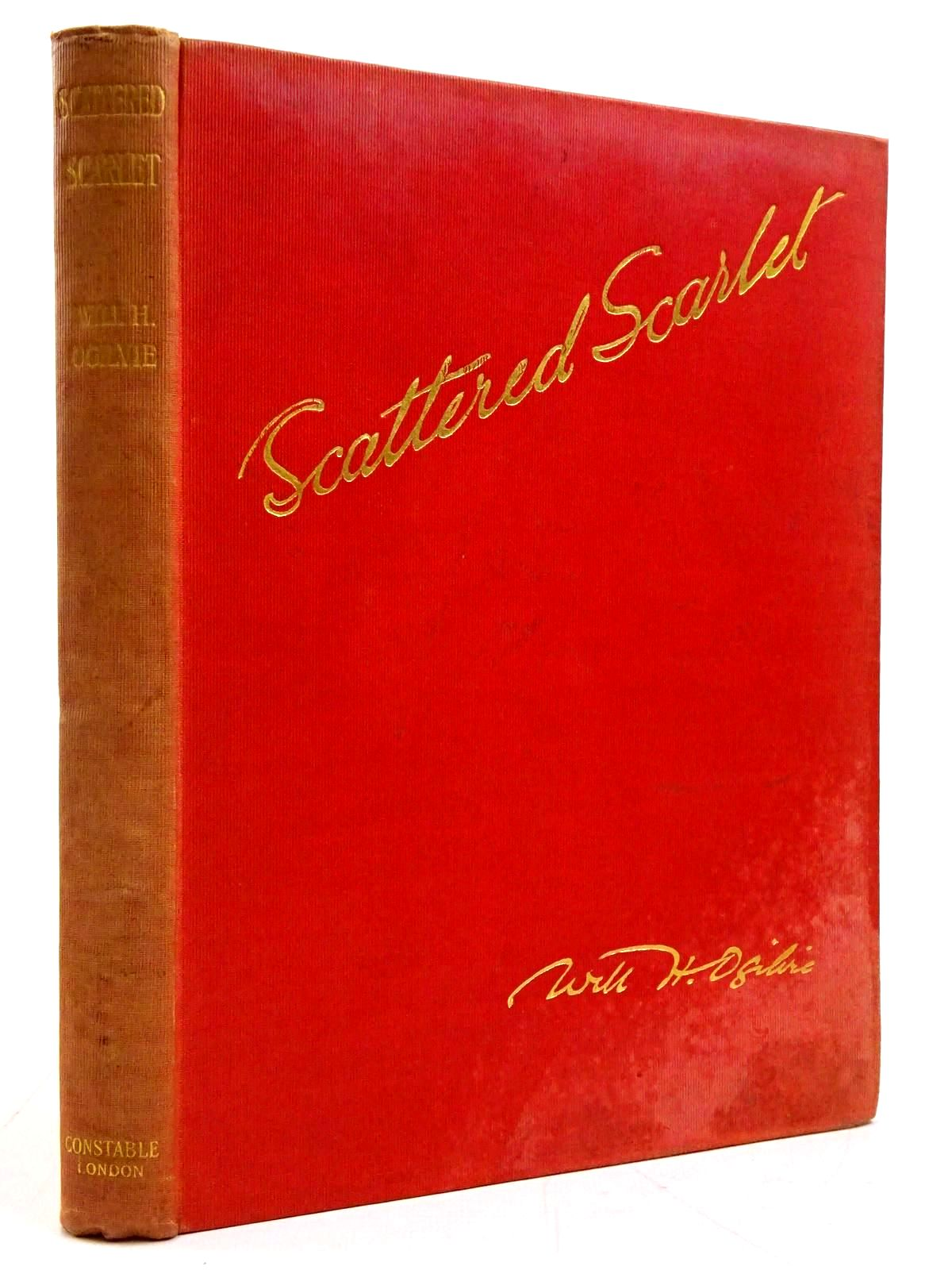 Photo of SCATTERED SCARLET written by Ogilvie, Will H. illustrated by Edwards, Lionel published by Constable & Co. Ltd. (STOCK CODE: 2131176)  for sale by Stella & Rose's Books