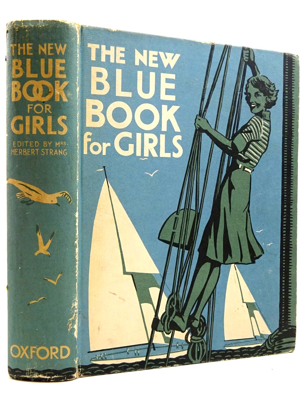 Photo of THE NEW BLUE BOOK FOR GIRLS written by Strang, Mrs. Herbert<br />Page, Anne<br />Brazil, Angela<br />et al,  illustrated by Johnston, M.D.<br />Coales, K.W.<br />et al.,  published by Oxford University Press (STOCK CODE: 2131181)  for sale by Stella & Rose's Books