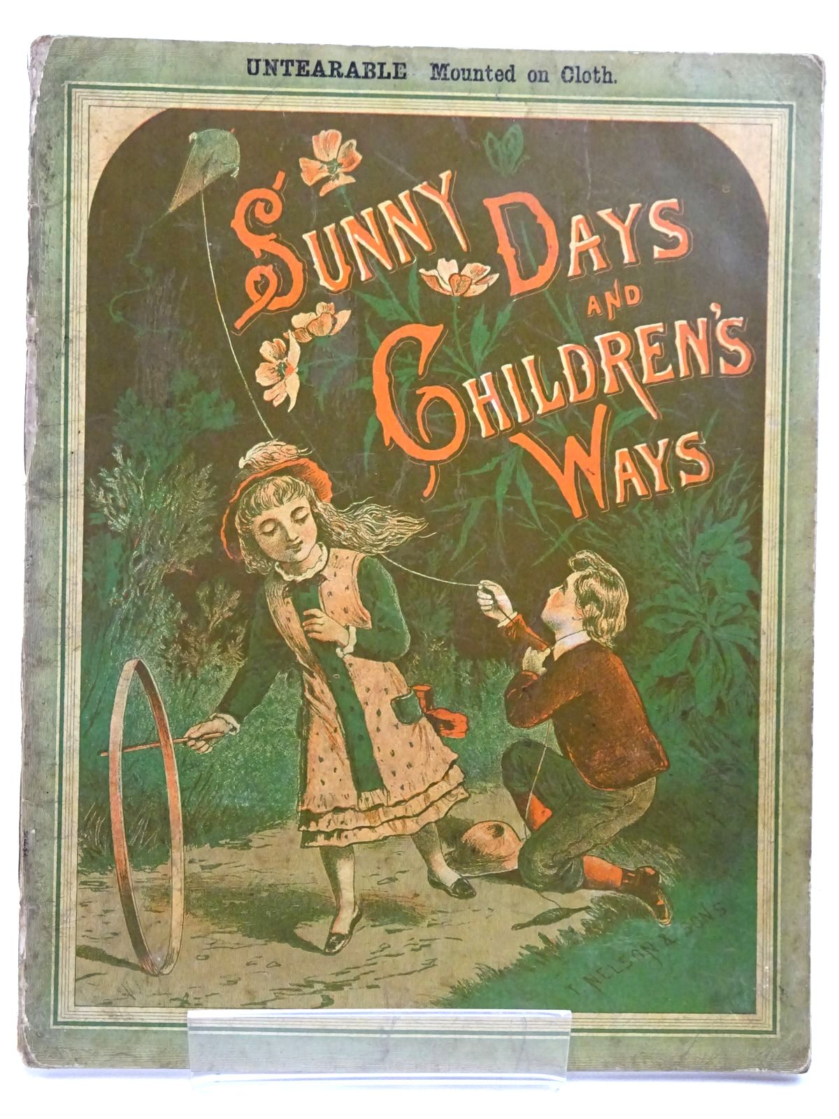 Photo of SUNNY DAYS AND CHILDREN'S WAYS published by T. Nelson & Sons (STOCK CODE: 2131207)  for sale by Stella & Rose's Books