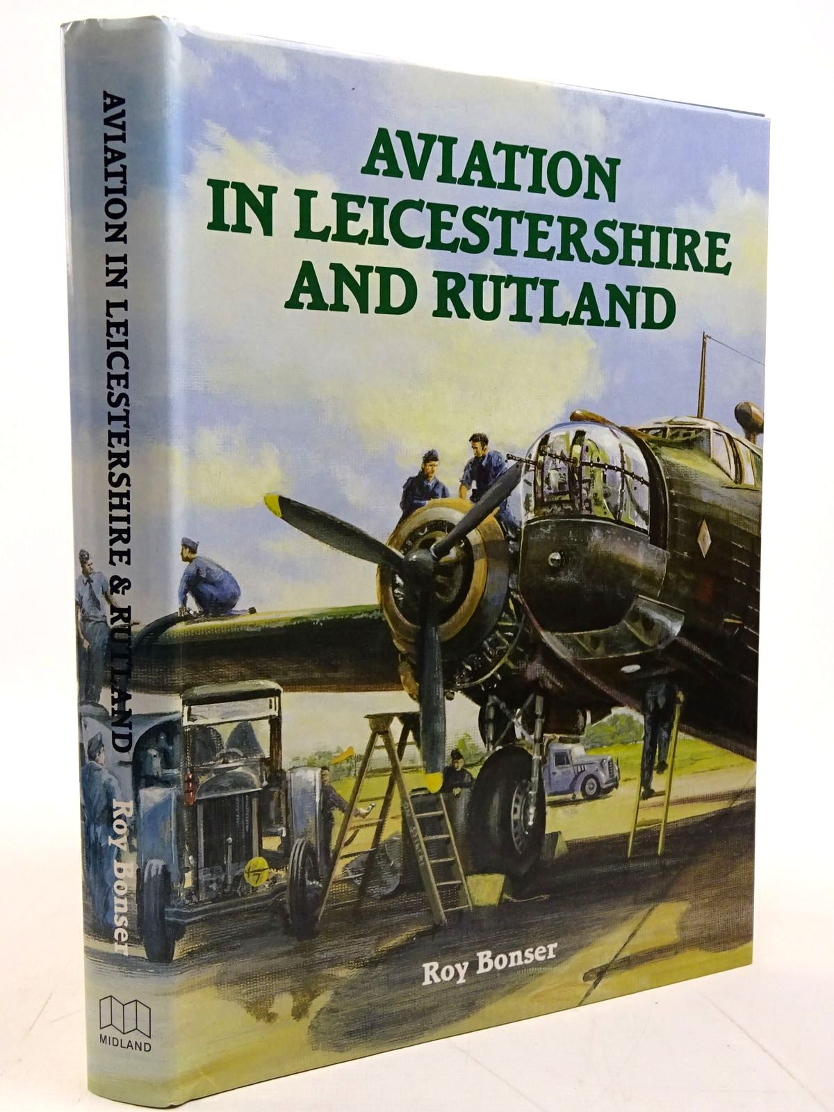 Photo of AVIATION IN LEICESTERSHIRE AND RUTLAND written by Bonser, Roy published by Midland Publishing (STOCK CODE: 2131222)  for sale by Stella & Rose's Books