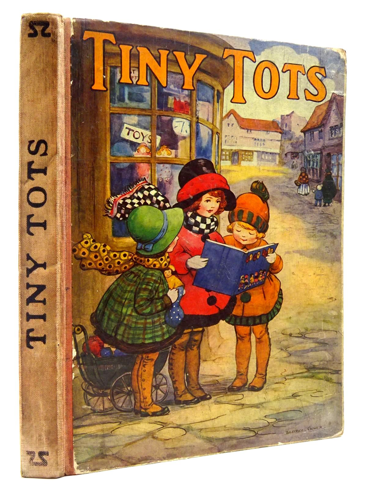 Photo of TINY TOTS written by Talbot, Ethel<br />Moore, Hilda F.<br />et al, illustrated by Cowham, Hilda<br />Millar, H.R.<br />et al., published by Cassell & Company Limited (STOCK CODE: 2131239)  for sale by Stella & Rose's Books