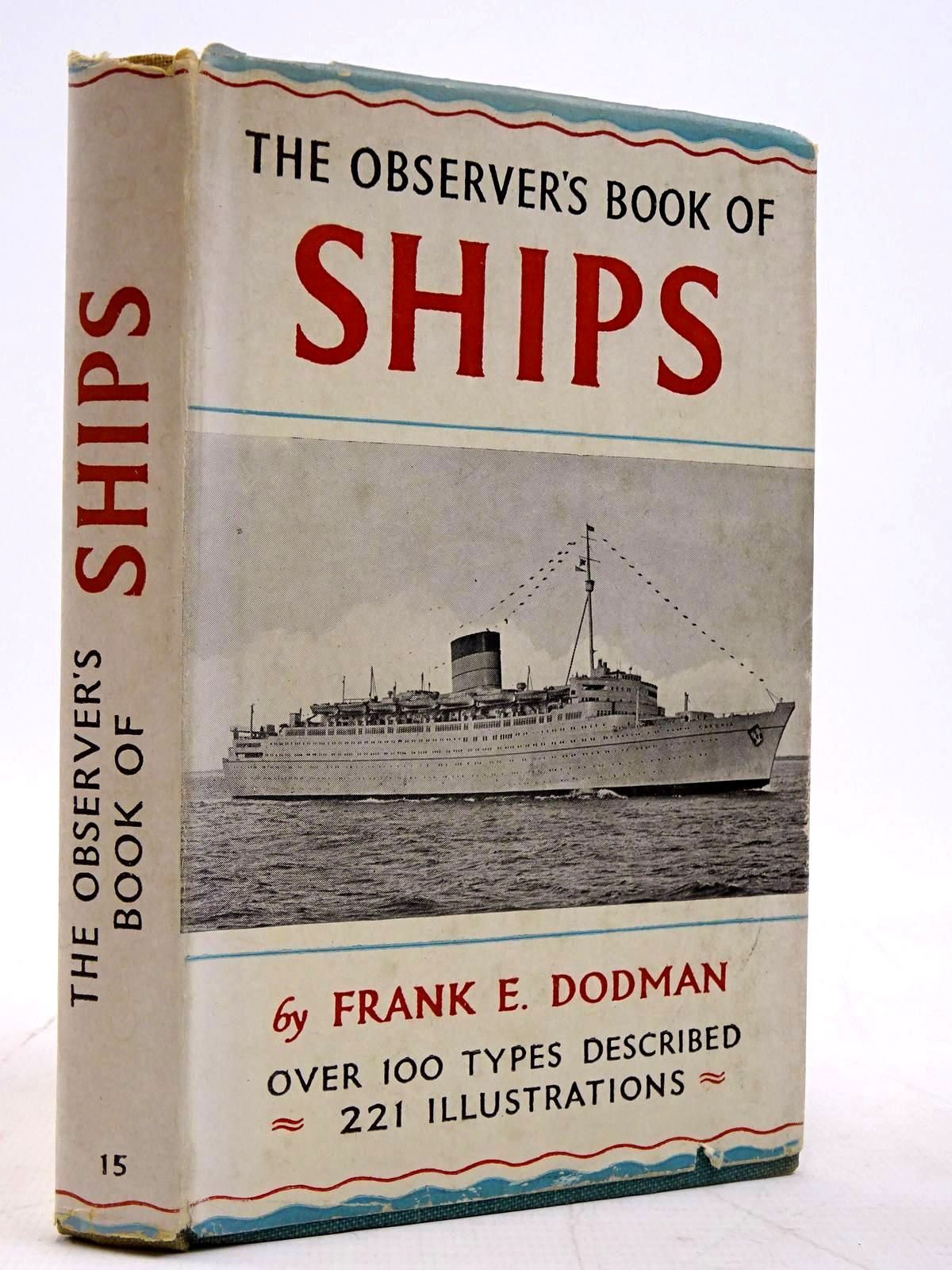 Photo of THE OBSERVER'S BOOK OF SHIPS written by Dodman, Frank E. illustrated by Dodman, Frank E. published by Frederick Warne & Co Ltd. (STOCK CODE: 2131264)  for sale by Stella & Rose's Books