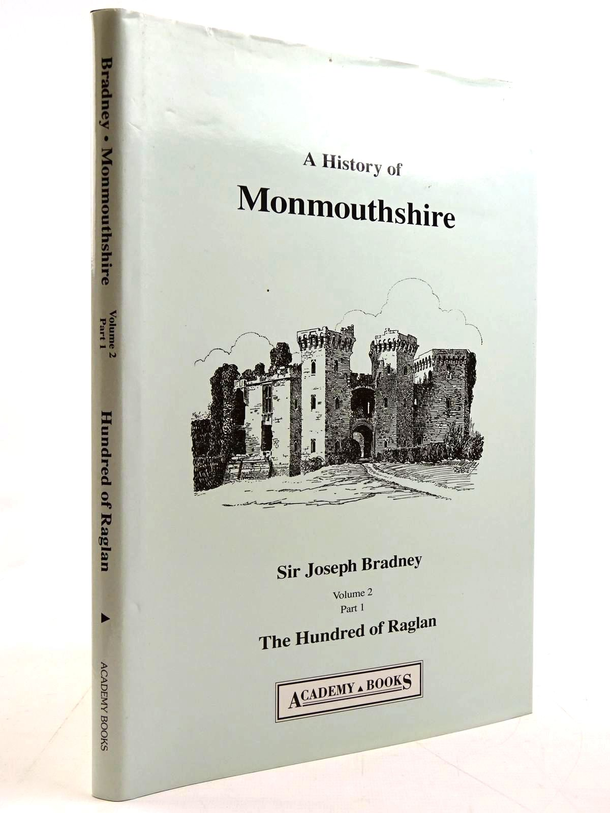 Photo of A HISTORY OF MONMOUTHSHIRE THE HUNDRED OF RAGLAN written by Bradney, Joseph published by Academy Books (STOCK CODE: 2131277)  for sale by Stella & Rose's Books