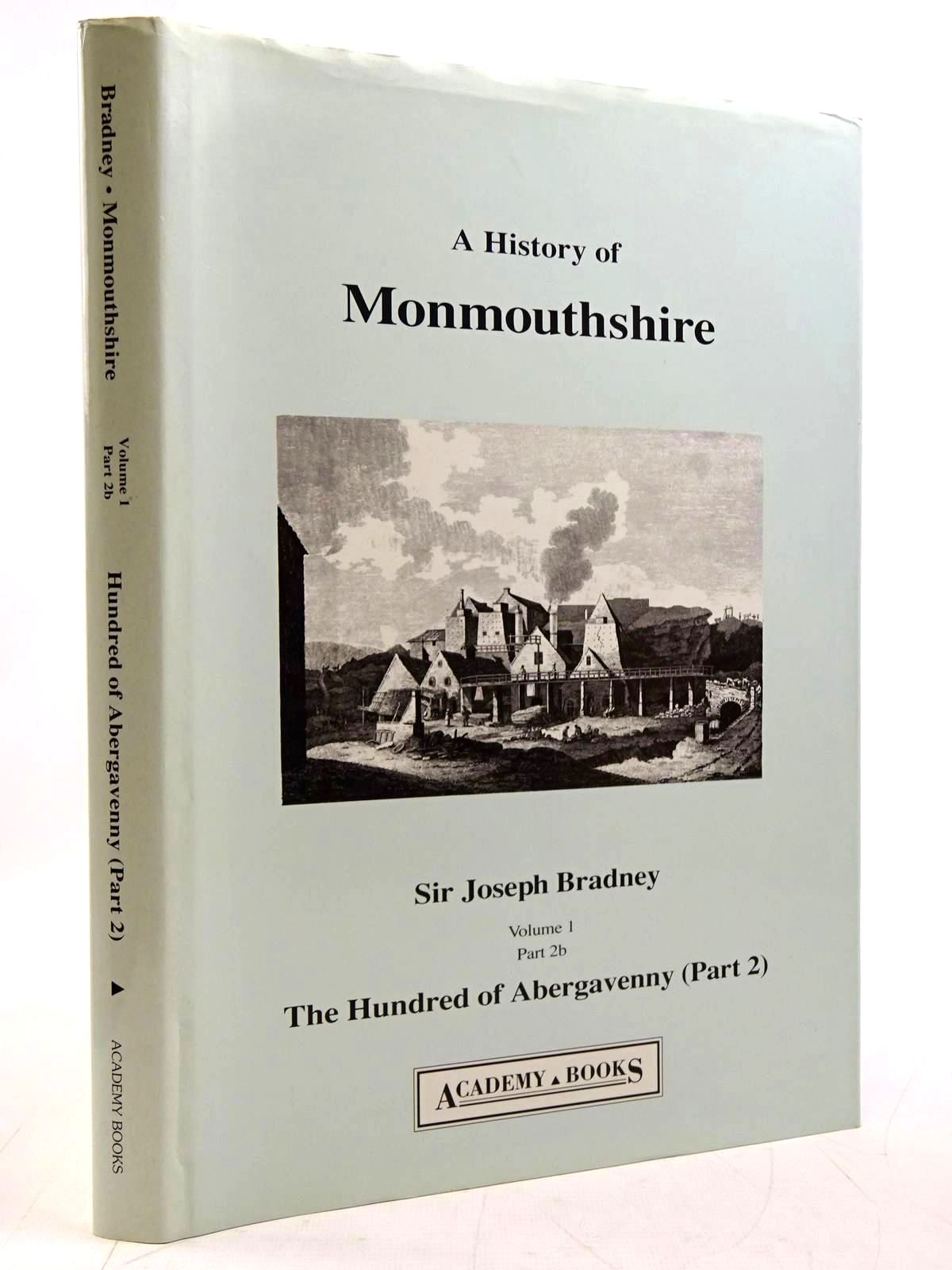 Photo of A HISTORY OF MONMOUTHSHIRE THE HUNDRED OF ABERGAVENNY (PART 2) written by Bradney, Joseph published by Academy Books (STOCK CODE: 2131278)  for sale by Stella & Rose's Books