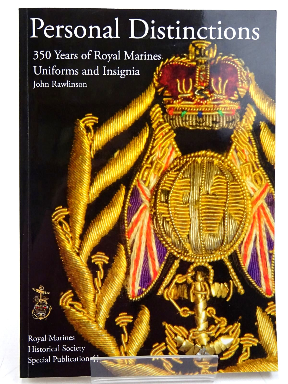 Photo of PERSONAL DISTINCTIONS 350 YEARS OF ROYAL MARINES UNIFORMS AND INSIGNIA written by Rawlinson, John published by Royal Marines Historical Society (STOCK CODE: 2131388)  for sale by Stella & Rose's Books