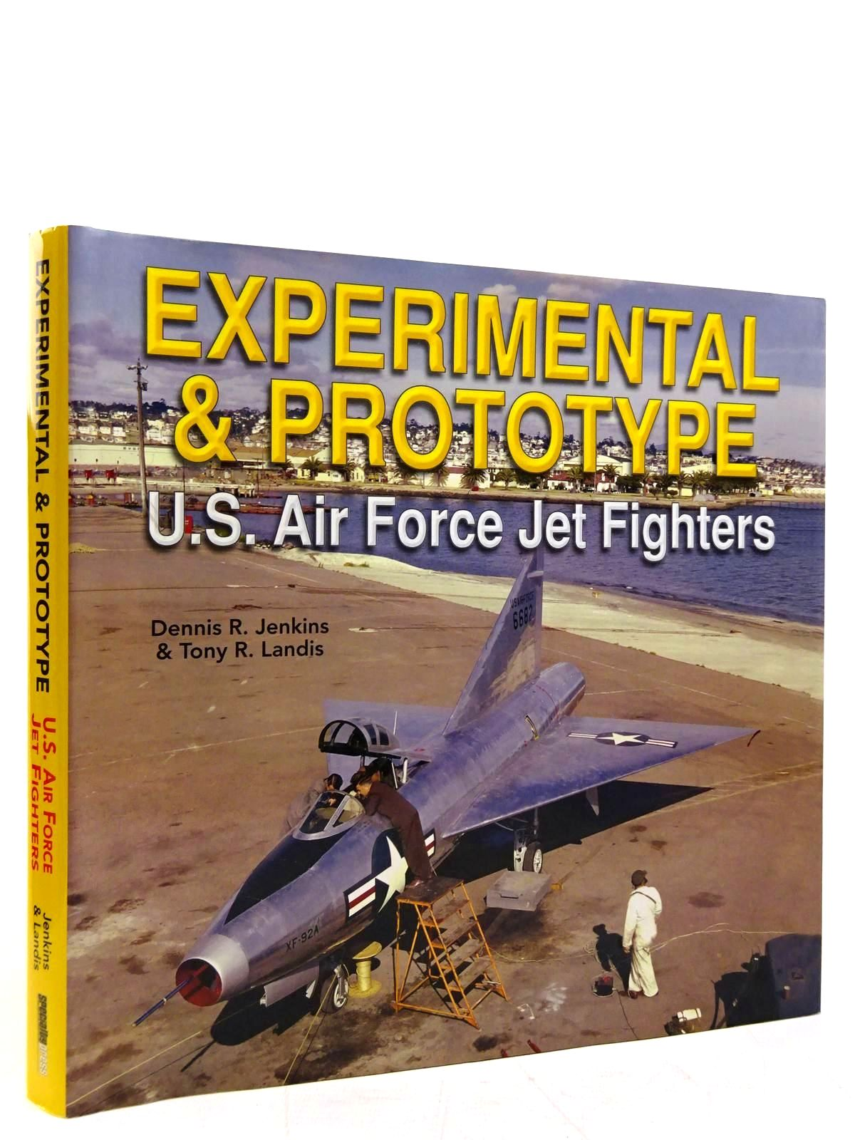 Photo of EXPERIMENTAL & PROTOTYPE U.S. AIR FORCE JET FIGHTERS written by Jenkins, Dennis R.<br />Landis, Tony R. published by Speciality Press, Midland Publishing (STOCK CODE: 2131390)  for sale by Stella & Rose's Books