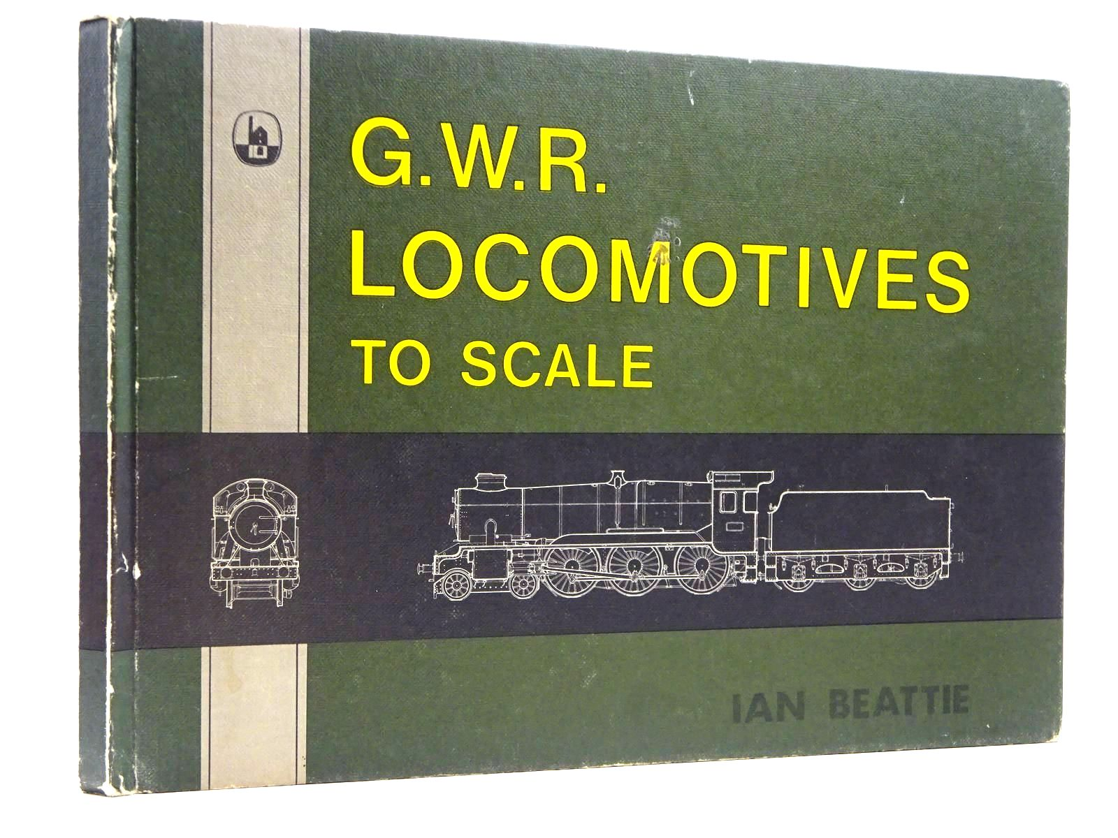 Photo of G.W.R. LOCOMOTIVES TO SCALE written by Beattie, Ian published by D. Bradford Barton (STOCK CODE: 2131474)  for sale by Stella & Rose's Books