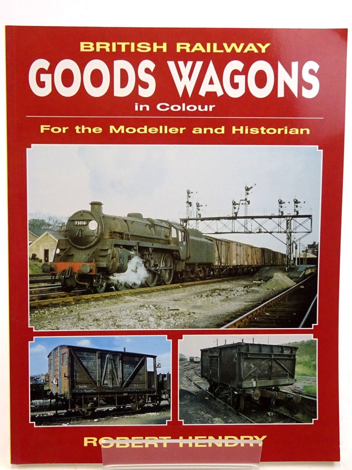 Photo of BRITISH RAILWAY GOODS WAGONS IN COLOUR FOR THE MODELLER AND HISTORIAN written by Hendry, Robert Powell published by Midland Publishing (STOCK CODE: 2131491)  for sale by Stella & Rose's Books