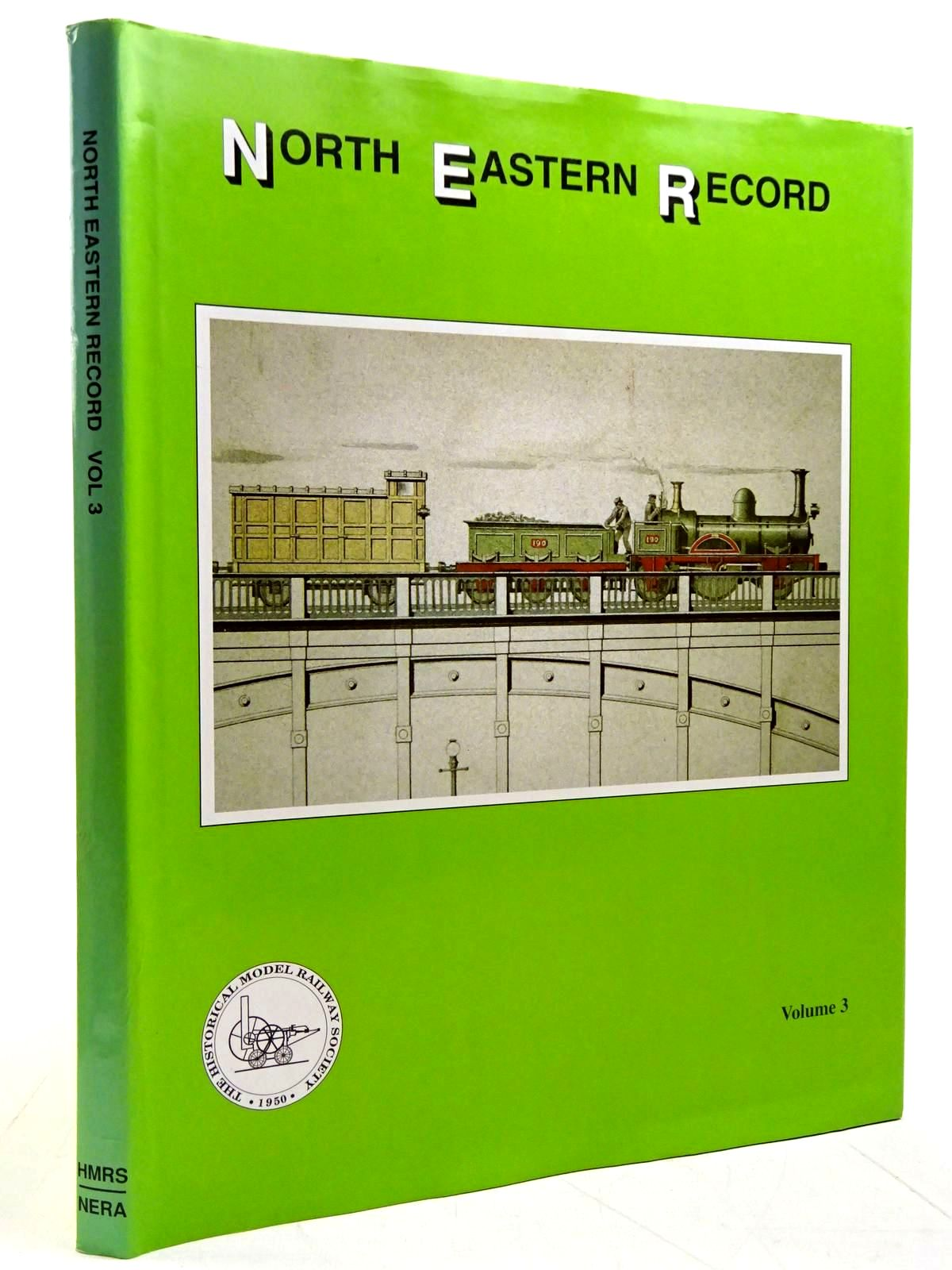 Photo of NORTH EASTERN RECORD VOLUME 3 written by Fleming, J.M. published by Historical Model Railway Society (STOCK CODE: 2131507)  for sale by Stella & Rose's Books