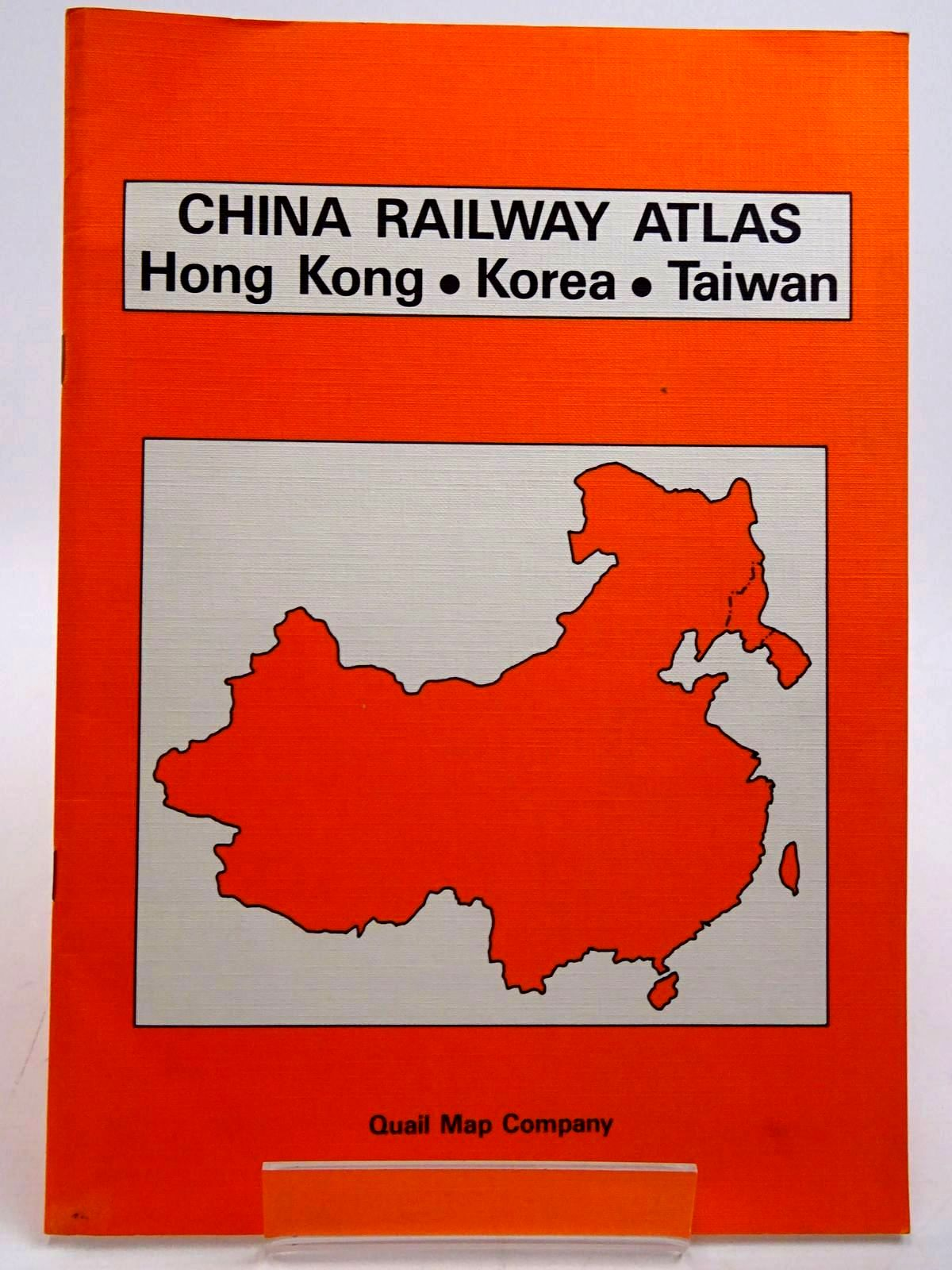 Photo of CHINA RAILWAY ATLAS HONG KONG, KOREA, TAIWAN published by Quail Map Company (STOCK CODE: 2131518)  for sale by Stella & Rose's Books