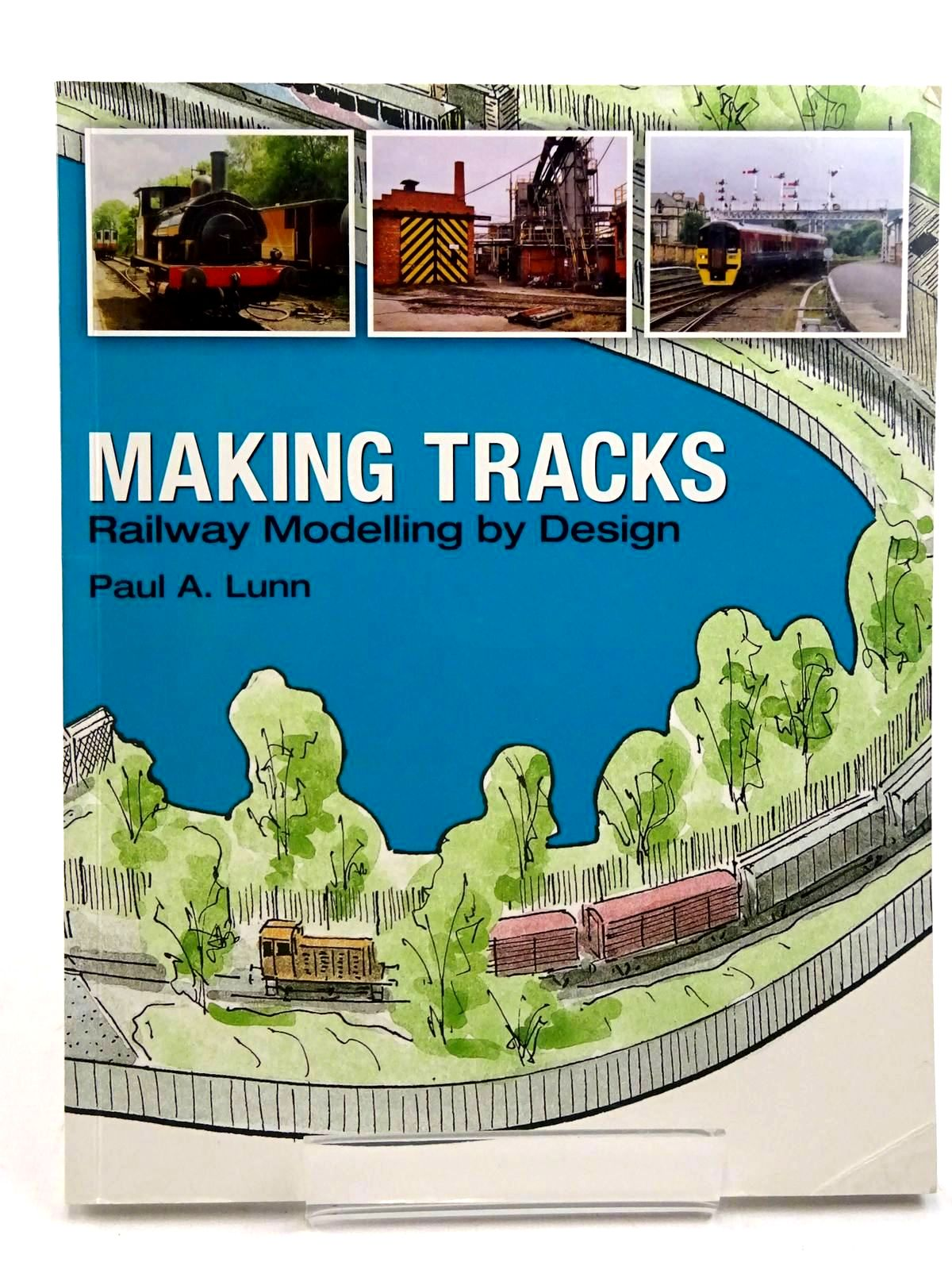 Photo of MAKING TRACKS RAILWAY MODELLING BY DESIGN written by Lunn, Paul A. published by Atlantic Publishers (STOCK CODE: 2131520)  for sale by Stella & Rose's Books