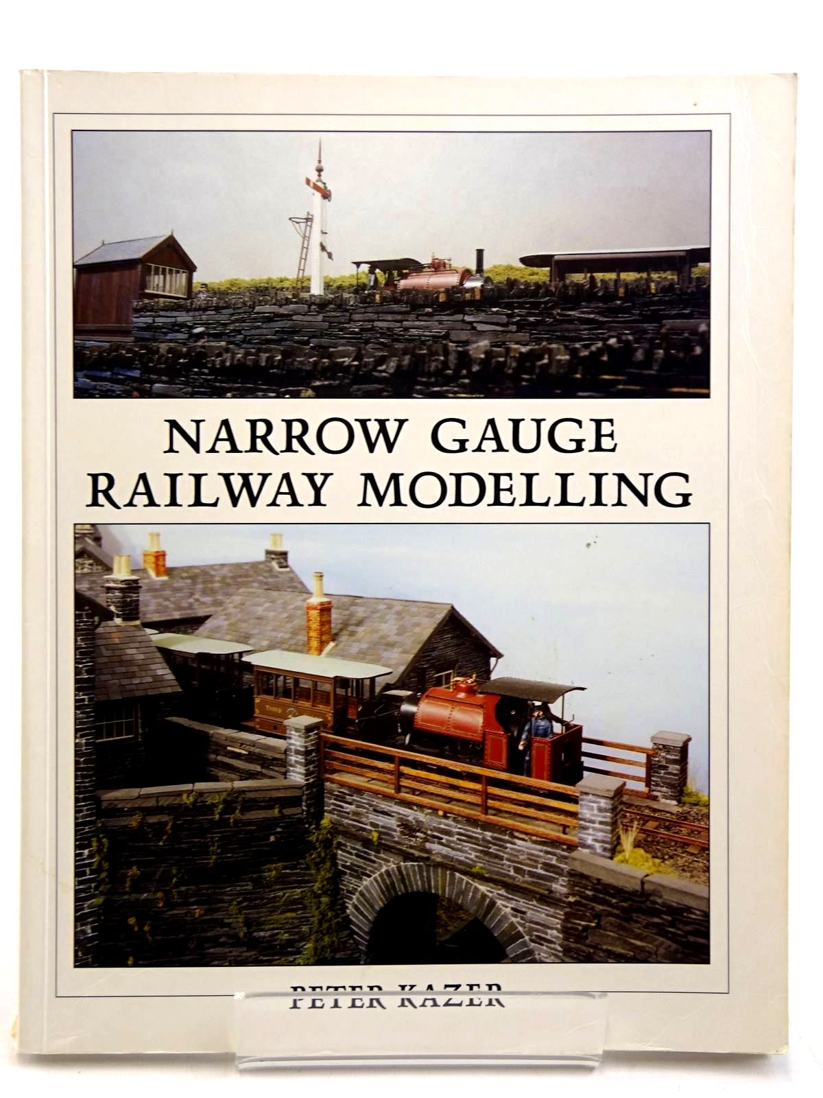 Photo of NARROW GAUGE RAILWAY MODELLING written by Kazer, Peter published by Wild Swan Publications (STOCK CODE: 2131521)  for sale by Stella & Rose's Books