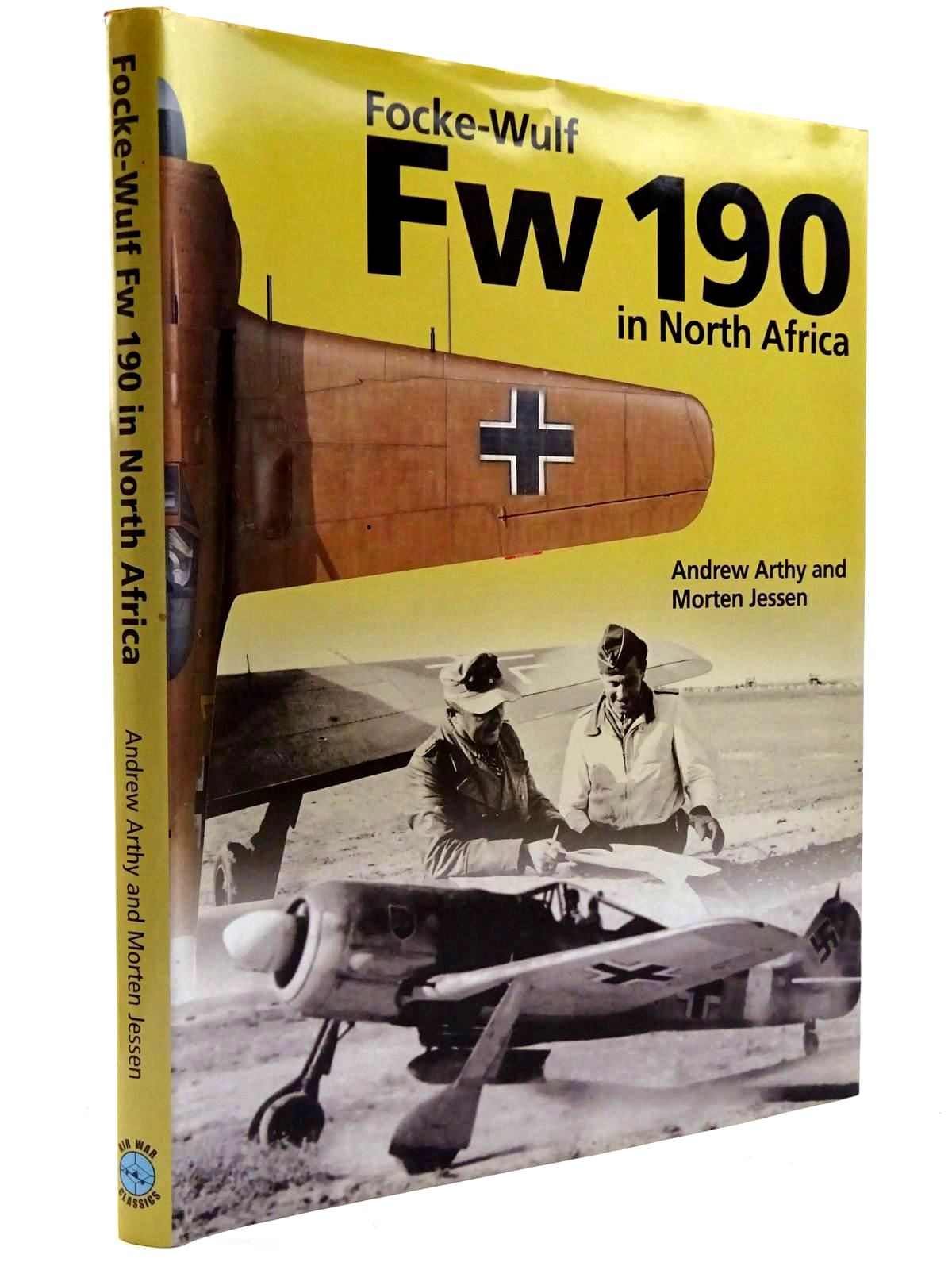 Photo of FOCKE-WULF FW 190 IN NORTH AFRICA written by Arthy, Andrew<br />Jessen, Morten illustrated by Sundin, Claes published by Classic (STOCK CODE: 2131524)  for sale by Stella & Rose's Books