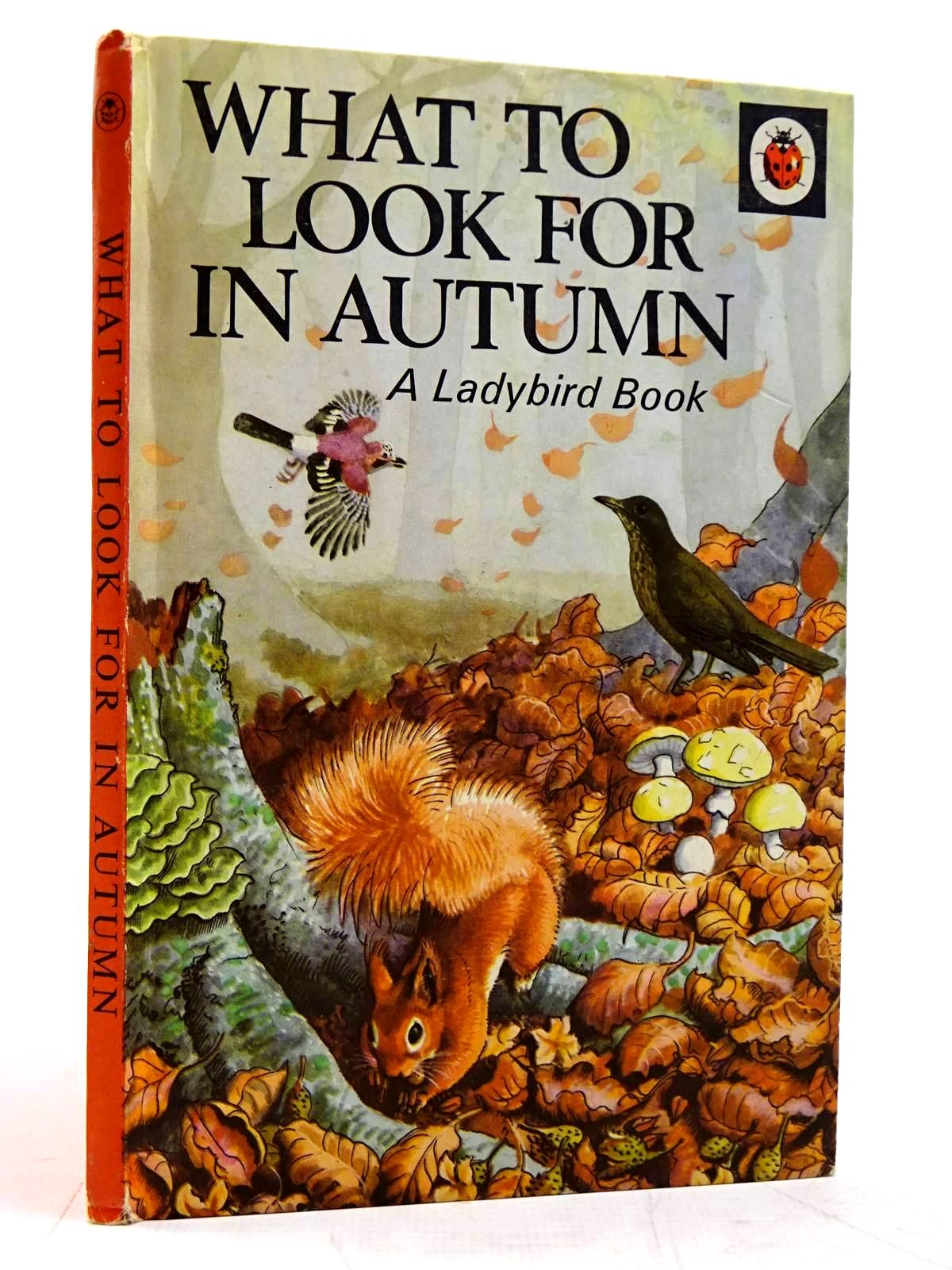 Photo of WHAT TO LOOK FOR IN AUTUMN written by Watson, E.L. Grant illustrated by Tunnicliffe, C.F. published by Wills & Hepworth Ltd. (STOCK CODE: 2131530)  for sale by Stella & Rose's Books