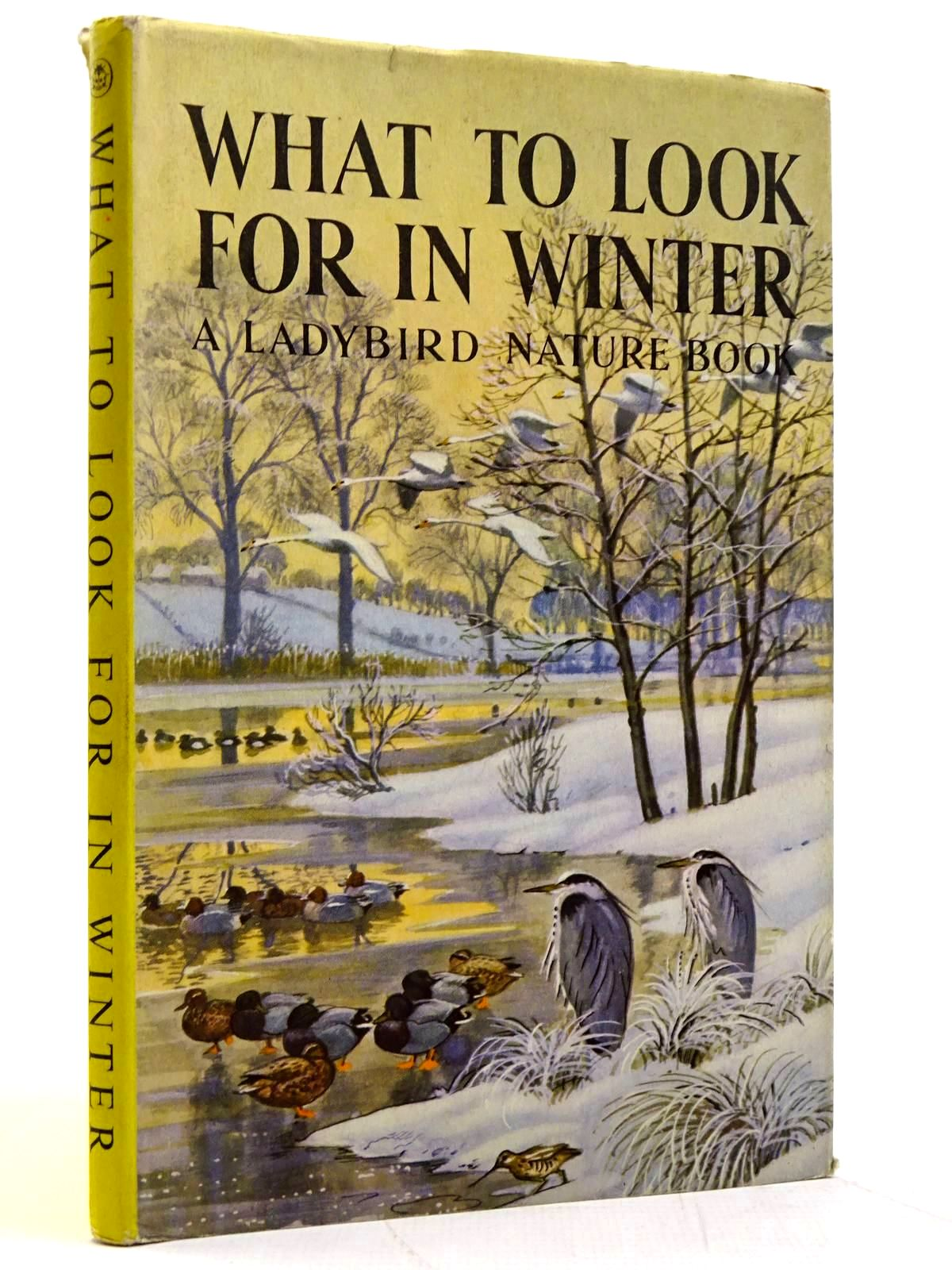 Photo of WHAT TO LOOK FOR IN WINTER written by Watson, E.L. Grant illustrated by Tunnicliffe, C.F. published by Wills & Hepworth Ltd. (STOCK CODE: 2131531)  for sale by Stella & Rose's Books