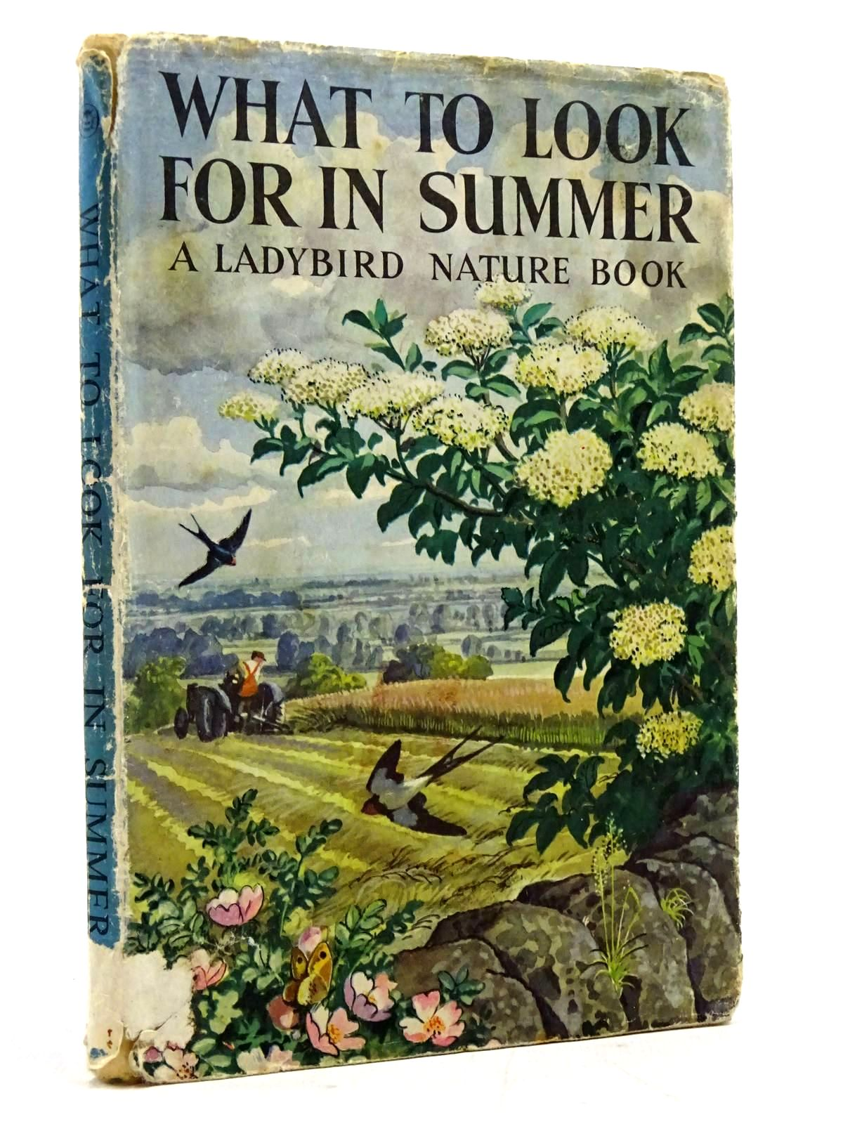 Photo of WHAT TO LOOK FOR IN SUMMER written by Watson, E.L. Grant illustrated by Tunnicliffe, C.F. published by Wills & Hepworth Ltd. (STOCK CODE: 2131533)  for sale by Stella & Rose's Books