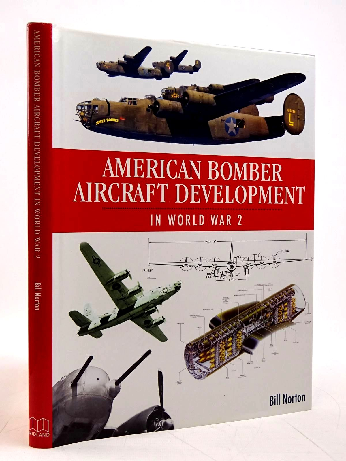 Photo of AMERICAN BOMBER AIRCRAFT DEVELOPMENT IN WORLD WAR 2 written by Norton, Bill published by Midland Publishing (STOCK CODE: 2131580)  for sale by Stella & Rose's Books