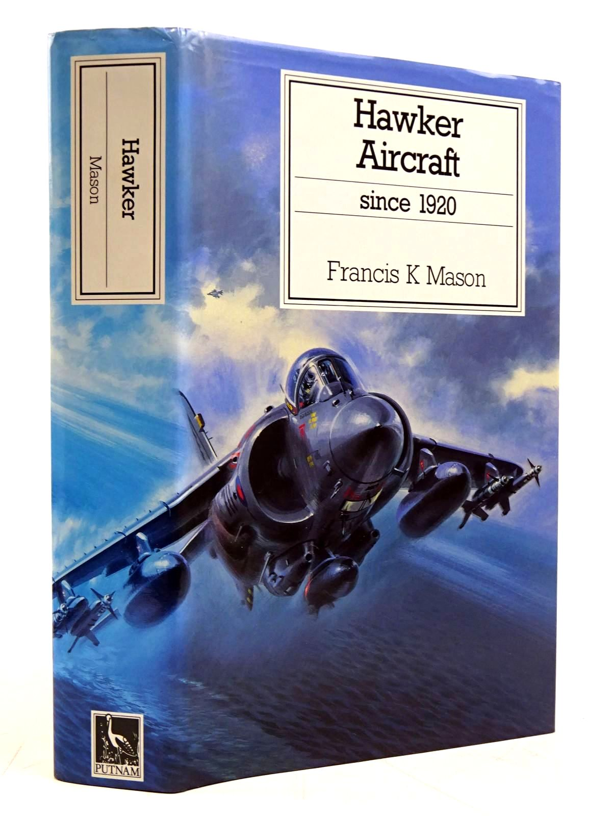 Photo of HAWKER AIRCRAFT SINCE 1920 written by Mason, Francis K. published by Putnam Aeronautical Books (STOCK CODE: 2131593)  for sale by Stella & Rose's Books