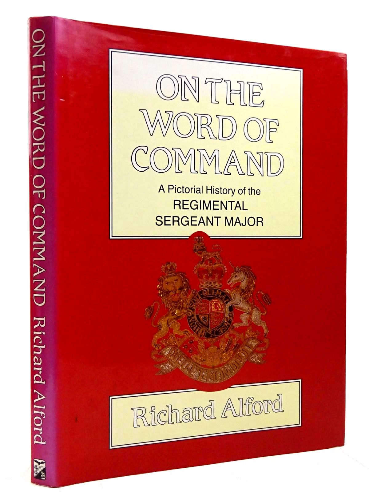 Photo of ON THE WORD OF COMMAND written by Alford, Richard published by Spellmount Ltd. (STOCK CODE: 2131601)  for sale by Stella & Rose's Books