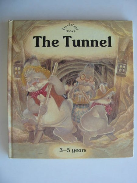 Photo of THE TUNNEL written by Kincaid, Lucy illustrated by Kincaid, Eric published by Brimax Books (STOCK CODE: 232595)  for sale by Stella & Rose's Books