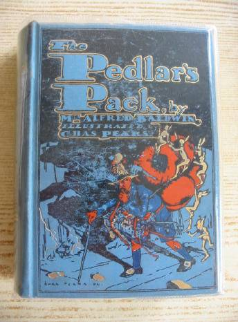 Photo of THE PEDLAR'S PACK written by Baldwin, Mrs. Alfred illustrated by Pears, Charles published by W. & R. Chambers (STOCK CODE: 311388)  for sale by Stella & Rose's Books