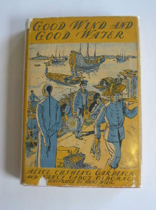 Photo of GOOD WIND AND GOOD WATER written by Osborne, Nancy Cabot<br />Gardiner, Alice Cushing illustrated by Wiese, Kurt published by The Viking Press (STOCK CODE: 324483)  for sale by Stella & Rose's Books