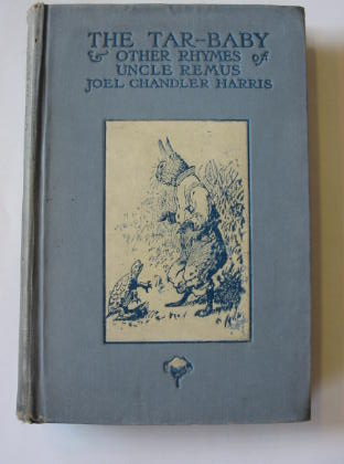 Photo of THE TAR-BABY AND OTHER RHYMES OF UNCLE REMUS written by Harris, Joel Chandler illustrated by Frost, A.B.<br />Kemble, E.W. published by D. Appleton & Company (STOCK CODE: 325842)  for sale by Stella & Rose's Books