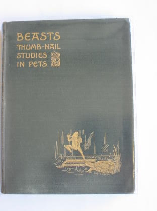 Photo of BEASTS THUMB-NAIL STUDIES IN PETS written by Kennedy, Wardlaw published by Macmillan & Co. Ltd. (STOCK CODE: 327020)  for sale by Stella & Rose's Books