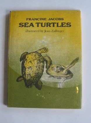 Sea Turtles Written By Jacobs Francine Stock Code 328991 Stella