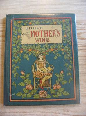 Photo of UNDER MOTHER'S WING written by Clifford, Lucy illustrated by J.K.,  published by Wells Gardner, Darton & Co. (STOCK CODE: 330517)  for sale by Stella & Rose's Books