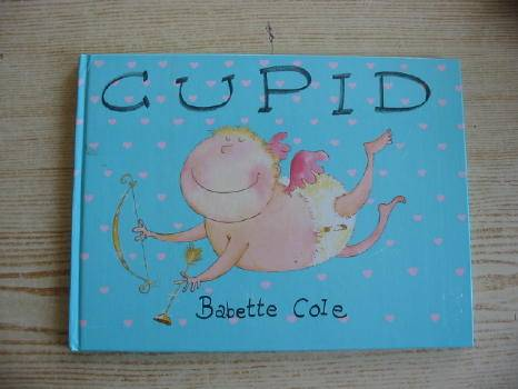 Photo of CUPID written by Cole, Babette illustrated by Cole, Babette published by Hamish Hamilton Childrens Books (STOCK CODE: 375604)  for sale by Stella & Rose's Books