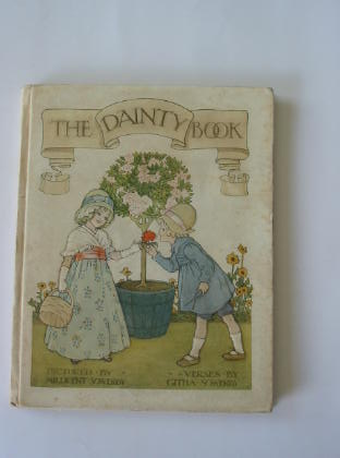 Photo of THE DAINTY BOOK written by Sowerby, Githa illustrated by Sowerby, Millicent published by Hodder & Stoughton, Henry Frowde (STOCK CODE: 377891)  for sale by Stella & Rose's Books