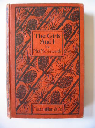 Photo of THE GIRLS AND I written by Molesworth, Mrs. illustrated by Brooke, L. Leslie published by Macmillan & Co. (STOCK CODE: 381723)  for sale by Stella & Rose's Books